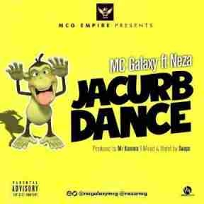 Mc Galaxy - Jacurb Dance ft. Neza